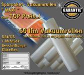 60 lfm Endlosrollen Vakuumrollen goffriert Breite 30cm Sparpaket MAXI incl. 80 Etiketten GRATIS, Strukturbeutel Vakuumtuete Vakuumfolie für ALLE Vakuumiergeräte