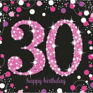 30. Geburtstag Party Motiv Servietten schwarz rosa pink Feier Tisch Deko #0595