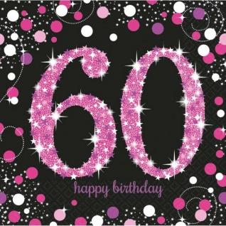 60. Geburtstag Party Motiv Servietten schwarz rosa pink Feier Tisch Deko #0619