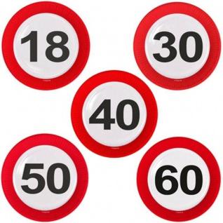 8 Party Teller Verkehrsschild Zahl - 18 30 40 50 60 - Geschirr Deko Geburtstag