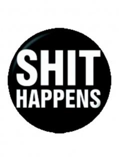 2 Button Shit Happens