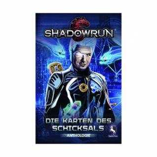 Shadowrun - Die Karten des Schicksals (Anthologie)