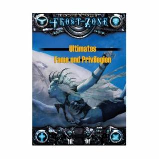 Frostzone - Ultimates Fame und Privilegien