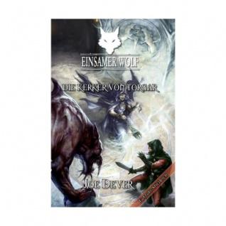 Einsamer Wolf 10 - Die Kerker von Torgar