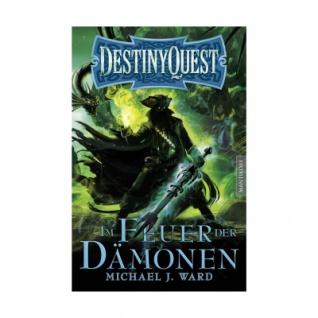 Destiny Quest 2 - Im Feuer der Dämonen