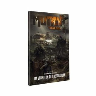 Mutant - Jahr Null - Das Versteck der Reptiloiden - Das Zonenkompendium 1
