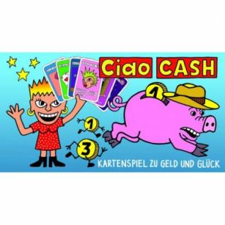 Ciao CASH - auf der Jagd nach Glück