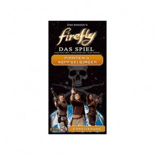 Firefly - Das Spiel - Piraten und Kopfgeldjäger Erweiterung