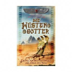 Die Wüstengötter - Ein Fall für Meister Hippolit und Jorge den Troll