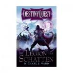 Destiny Quest 1 - Die Legion der Schatten