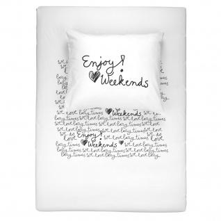 WALRA Bettwäsche Weekends weiss, schwarz 100% Baumwolle Schriftzug modern