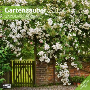 Broschürenkalender Gartenzauber 30 x 30 cm 2015 Ackermann Kunstverlag - Vorschau