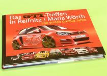 """VW Golf BUCH """"das GTI TREFFEN 30 Jahre am WÖRTHERSEE"""""""