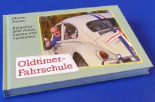 """BUCH """"Oldtimer Fahrschule"""" Ratgeber mit 253 Seiten"""