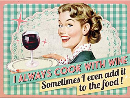 Magnet 50's I always cook with wine
