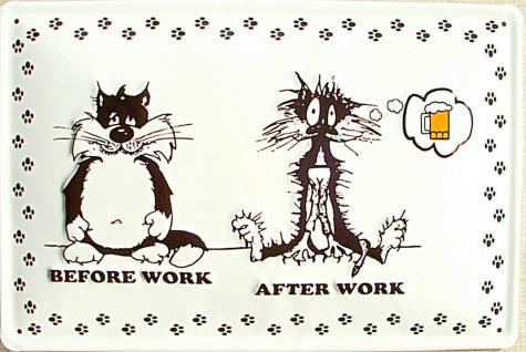 Before Work After Work Blechschild