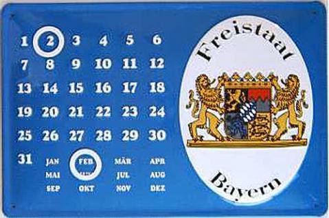 Freistaat Bayern Kalender Blechschild - Vorschau