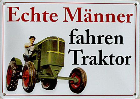 Blechpostkarte Echte Männer fahren Traktor