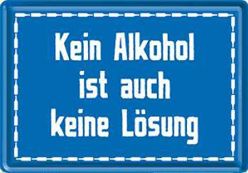 Blechpostkarte Kein Alkohol ist auch keine Lösung - Vorschau