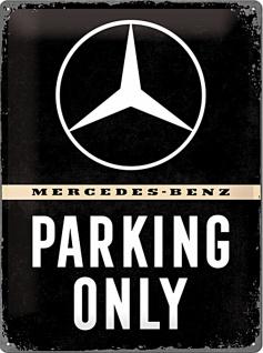 Mercedes-Benz - Parking Only Blechschild