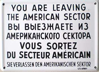 You Are Leavin the American Sector Mini-Blechschild