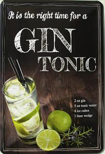 Gin Tonic - it is the right time Blechschild