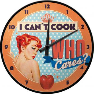 50's - I Cant cook, who cares Wanduhr (Echtglas)