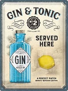 Gin & Tonic - Served here Blechschild