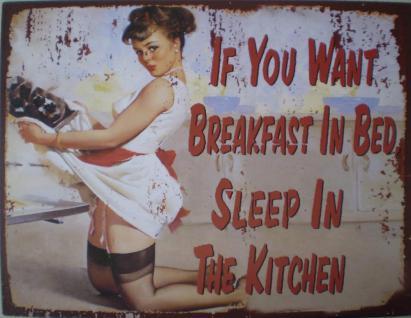If You Want Breakfast In Bed Blechschild - Vorschau