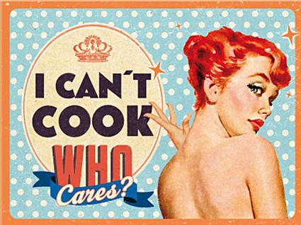 Magnet 50's - I can't cook, who cares?