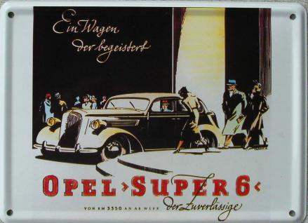 Opel Super 6 Mini Blechschild