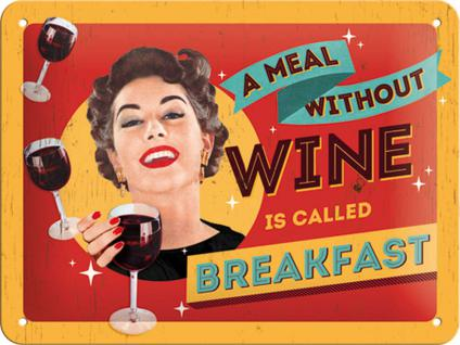 50's - A Meal Without Wine Blechschild - Vorschau