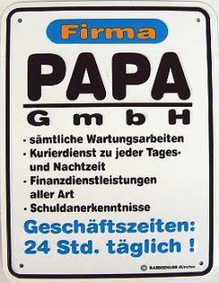 Funschild Firma Papa GmbH