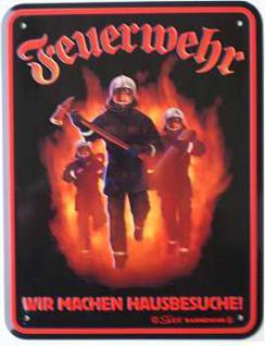 Funschild Feuerwehr...wir machen Hausbesuche
