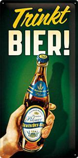 Trinkt Bier! Blechschild