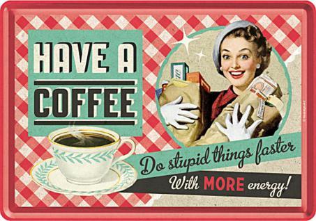 Blechpostkarte 50's - Have A Coffee - Vorschau