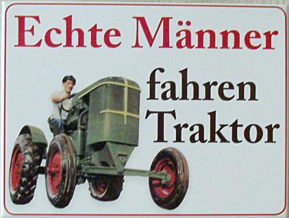 Magnet Echte Männer fahren Traktor