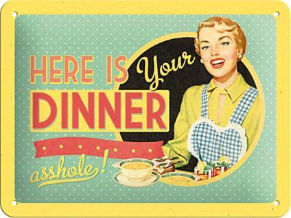 Fifties - Here is your dinner asshole! Blechschild - Vorschau