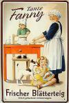 Tante Fanny Blätterteig Blechschild
