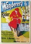 Blechpostkarte Wanderer Räder