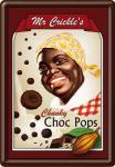 Blechpostkarte Mr. Crickles Choc Pops