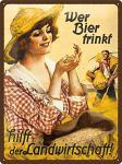 Wer Bier trinkt hilft der Landwirtschaft Fräulein Blechschild