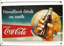 Coca Cola Friendliest Drink Mini Blechschild