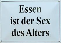 Blechpostkarte Essen ist der Sex des Alters