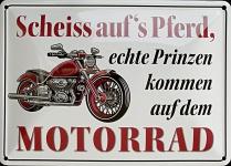 Blechpostkarte Scheiss aufs Pferd (Motorrad)