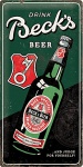 Becks - Drink Beer Bottle Blechschild