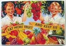 Eat More Fruit Blechschild