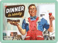50's - Dinner is ready Blechschild