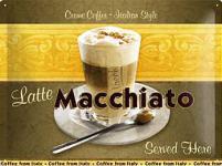Latte Macchiato Italian Coffe Blechschild