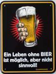 Funschild Ein Leben ohne Bier